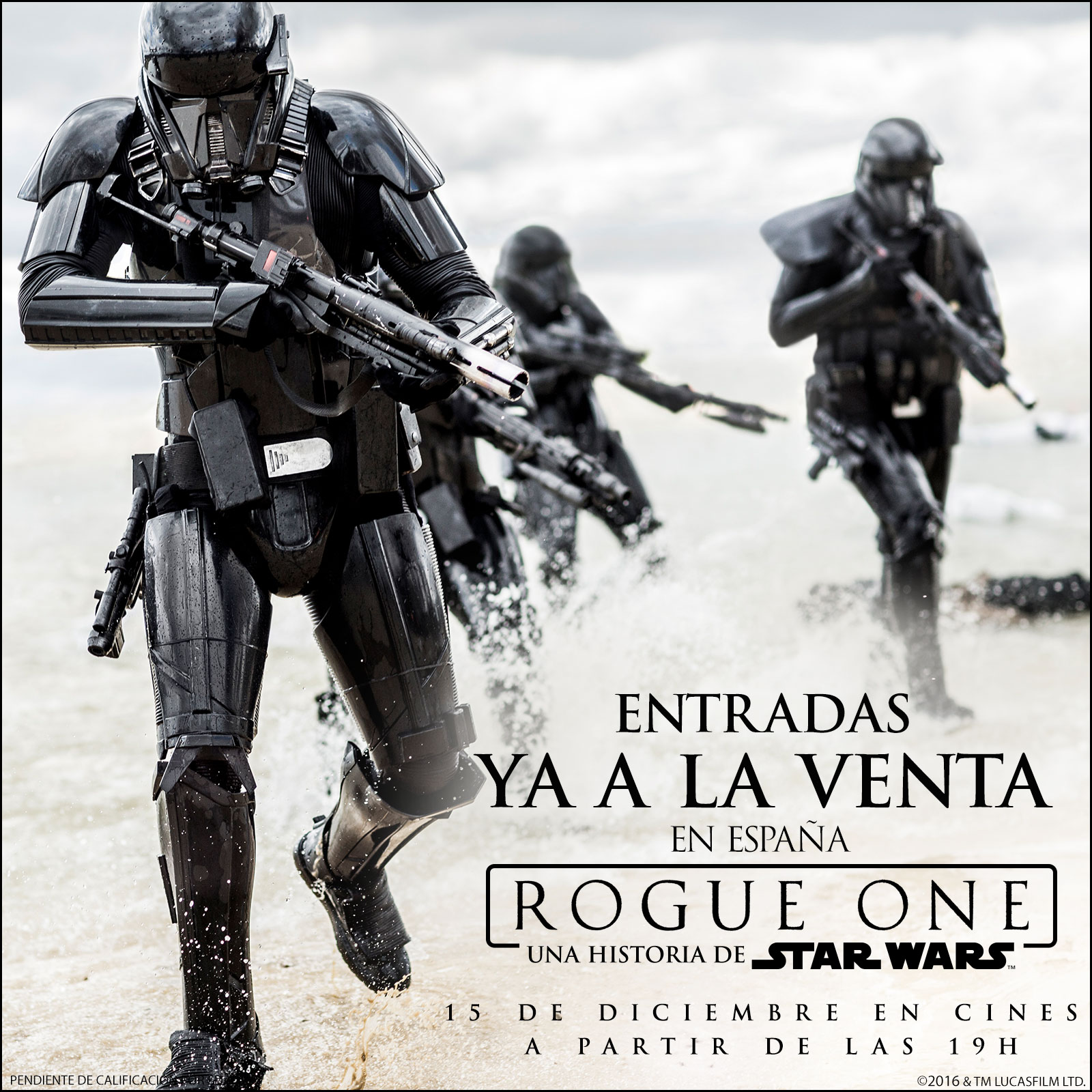 Rogue One: Una Historia De Star Wars. Entradas ya a la venta!